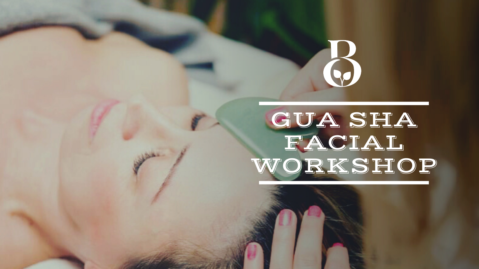 Learn Gua Sha Facials